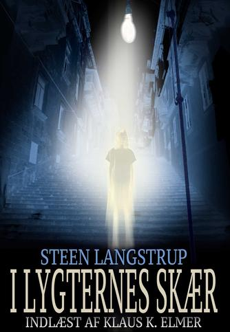 Steen Langstrup: I lygternes skær
