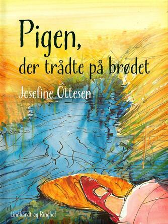 H. C. Andersen (f. 1805): Pigen, der trådte på brødet