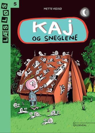 Mette Vedsø: Kaj og sneglene