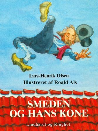 Lars-Henrik Olsen (f. 1946): Smeden og hans kone