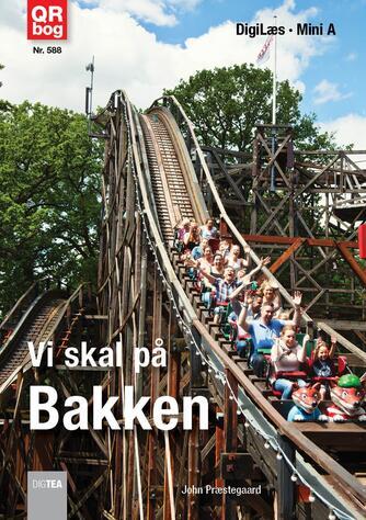 John Nielsen Præstegaard: Vi skal på Bakken