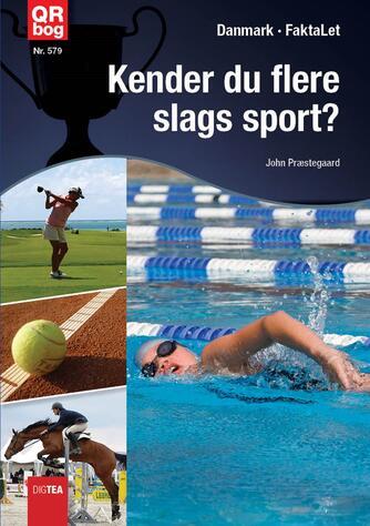 John Nielsen Præstegaard: Kender du flere slags sport?
