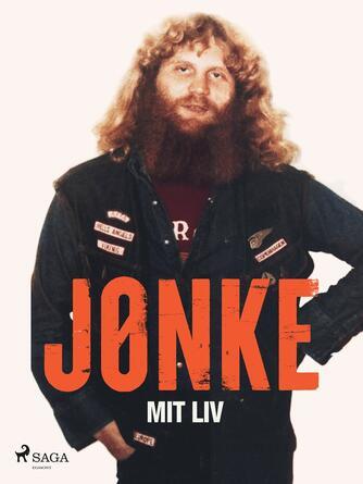 Jørn Nielsen (f. 1960): Mit liv