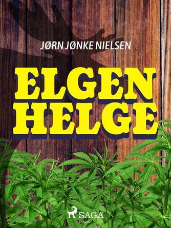 Jørn Nielsen (f. 1960): Elgen Helge