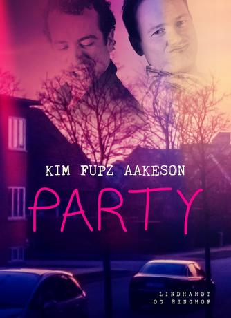 Kim Fupz Aakeson: Party