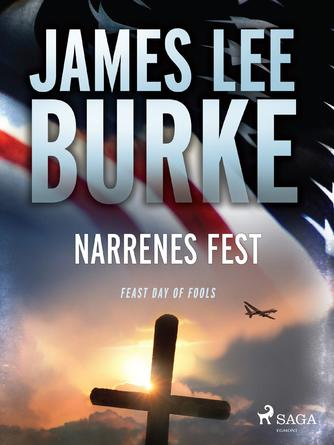 James Lee Burke: Narrenes fest : roman, krimi