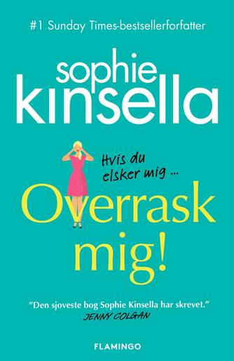 Sophie Kinsella: Overrask mig!