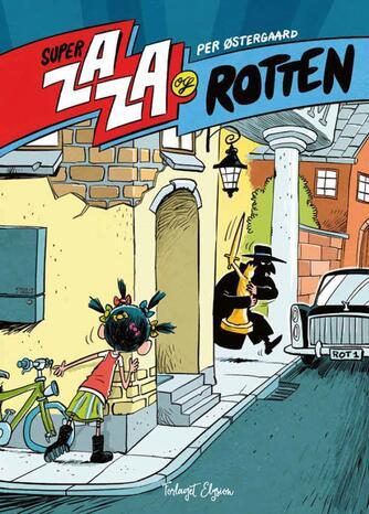 Per Østergaard (f. 1950): Super Zaza og rotten