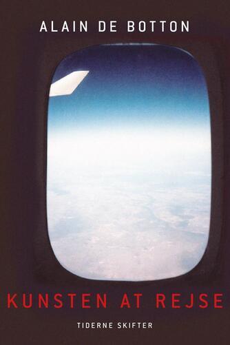 Alain De Botton: Kunsten at rejse