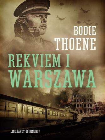 Bodie Thoene: Rekviem i Warszawa