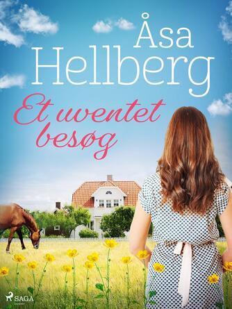 Åsa Hellberg: Et uventet besøg