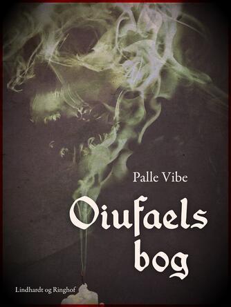 Palle Vibe: Oiufaels bog