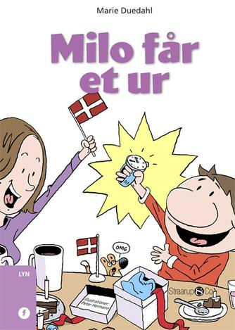 Marie Duedahl: Milo får et ur