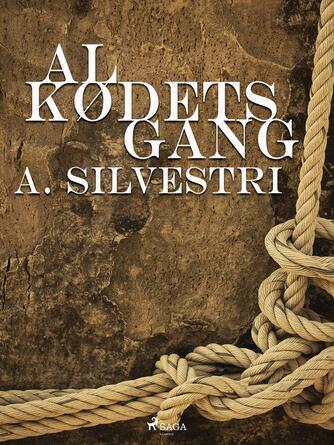A. Silvestri: Al kødets gang
