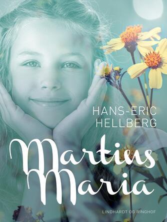 Hans-Eric Hellberg: Martins Maria