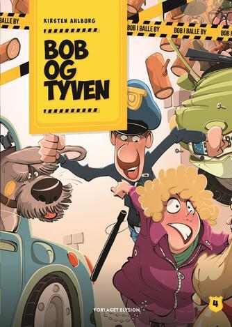 Kirsten Ahlburg: Bob og tyven