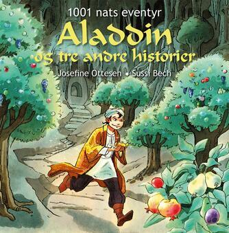: Aladdin og tre andre historier : 1001 nats eventyr