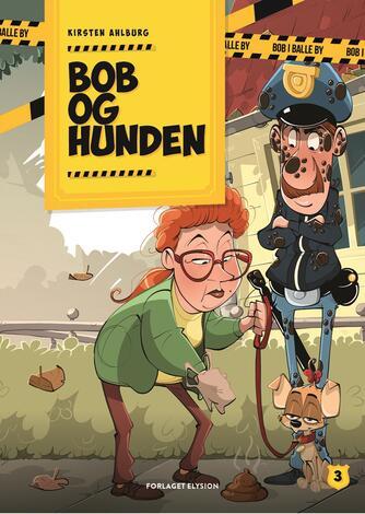 Kirsten Ahlburg: Bob og hunden