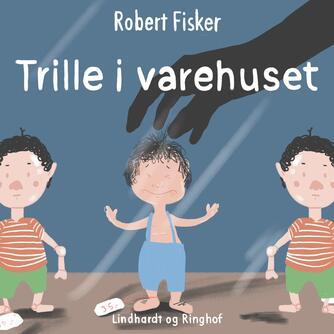 Robert Fisker: Trille i varehuset