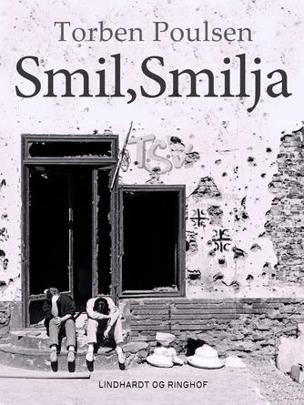 Torben Poulsen (f. 1946): Smil, Smilja