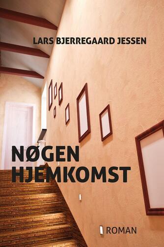 Lars Bjerregaard Jessen (f. 1966): Nøgen hjemkomst