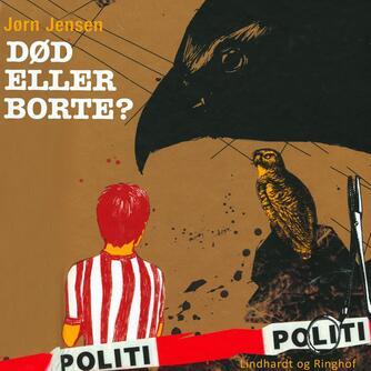 Jørn Jensen (f. 1946): Død eller borte?