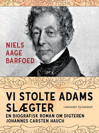 Niels Aage Barfoed: Vi stolte Adams slægter