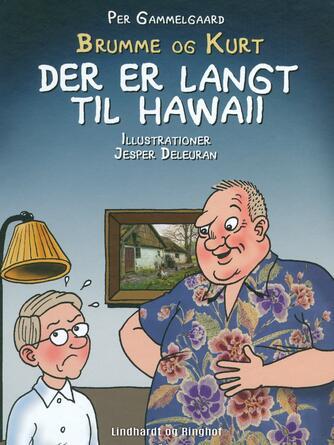 Per Gammelgaard: Der er langt til Hawaii