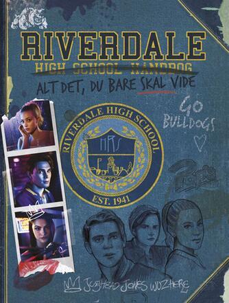 Jenne Simon: Riverdale High School-håndbog : alt det, du bare skal vide