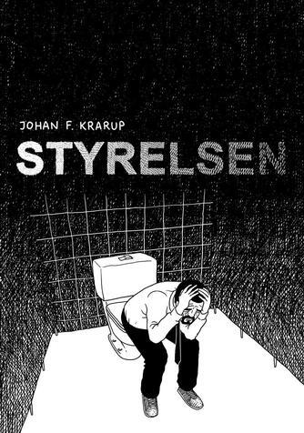 Johan F. Krarup: Styrelsen