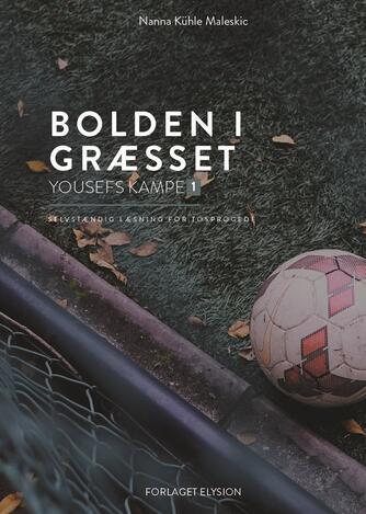 Nanna Kühle Maleskic: Bolden i græsset