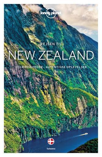 Charles Rawlings-Way: Rejsen til New Zealand : seværdigheder, autentiske oplevelser