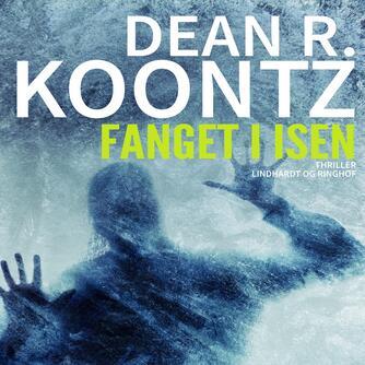 Dean R. Koontz: Fanget i isen