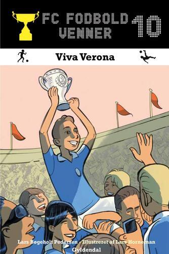Lars Bøgeholt Pedersen: Viva Verona