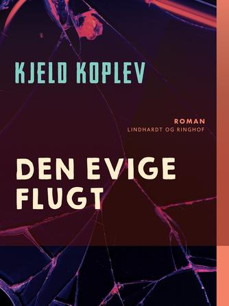 Kjeld Koplev: Den evige flugt