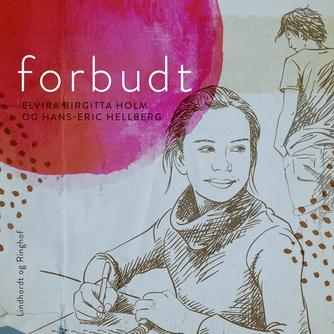 Hans-Eric Hellberg: Forbudt (Ved Tacha Elung)
