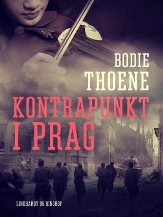 Bodie Thoene: Kontrapunkt i Prag