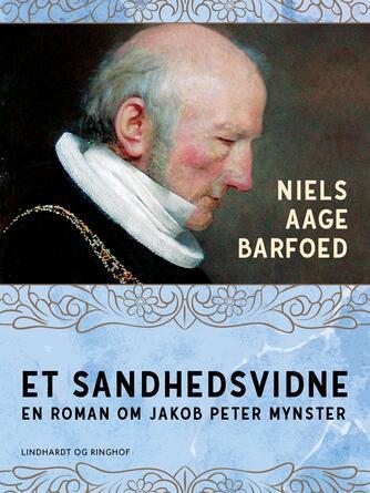 Niels Aage Barfoed: Et sandhedsvidne - ?