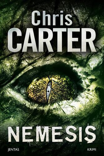 Chris Carter: Nemesis : krimi