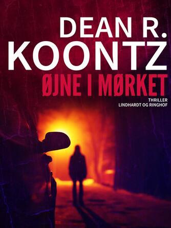Dean R. Koontz: Øjne i mørket