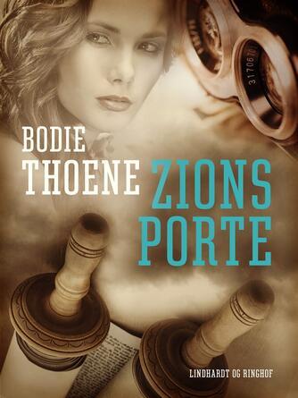 Bodie Thoene: Zions porte