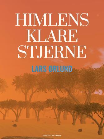 Lars Ørlund: Himlens klare stjerne