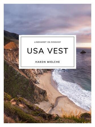 Hakon Mielche: USA - vest