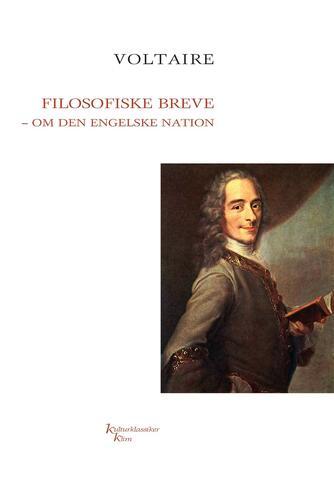 François de Voltaire: Filosofiske breve om den engelske nation