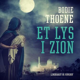 Bodie Thoene: Et lys i Zion