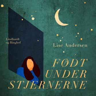 Lise Andersen (f. 1945-11-06): Født under stjernerne