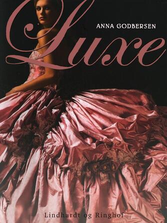 Anna Godbersen: Luxe : roman