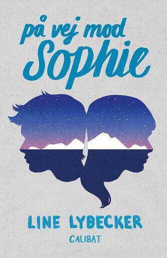 Line Lybecker: På vej mod Sophie