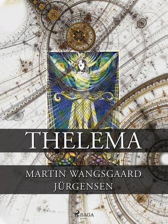 Martin Wangsgaard Jürgensen: Thelema