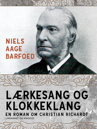 Niels Aage Barfoed: Lærkesang og klokkeklang